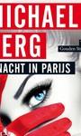 Michael Berg Nacht in Parijs