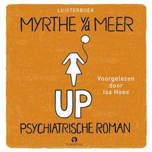 Myrthe van der Meer UP - Psychiatrische roman
