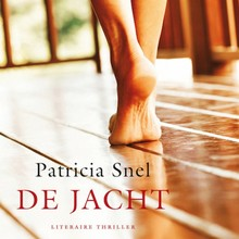Patricia Snel De jacht - Literaire thriller