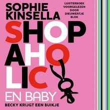 Sophie Kinsella Shopaholic en baby - Becky krijgt een buikje