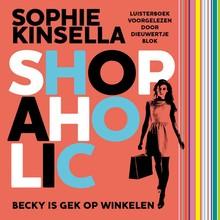 Sophie Kinsella Shopaholic - Becky is gek op winkelen