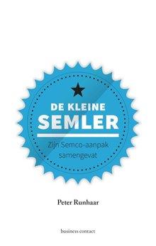Peter Runhaar De kleine Semler - Zijn Semco-aanpak samengevat