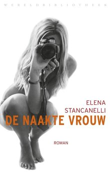 Elena Stancanelli De naakte vrouw