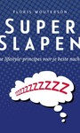 Floris Wouterson SuperSlapen