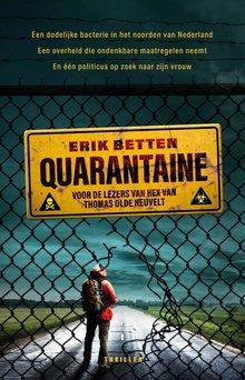 Erik Betten Quarantaine