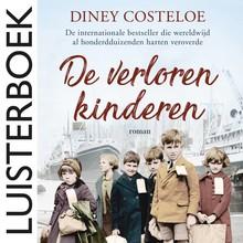 Diney Costeloe De verloren kinderen - De internationale bestseller die wereldwijd al honderdduizenden harten veroverde
