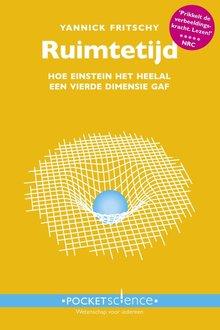Yannick Fritschy Ruimtetijd - Hoe Einstein het heelal een vierde dimensie gaf