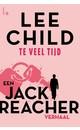 Meer info over Lee Child Te veel tijd bij Luisterrijk.nl