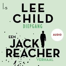 Lee Child Diepgang - Een Jack Reacher verhaal