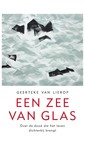 Meer info over Geerteke van Lierop Een zee van glas bij Luisterrijk.nl