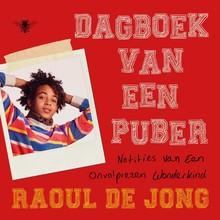 Raoul de Jong Dagboek van een puber - Notities van een onvolprezen wonderkind
