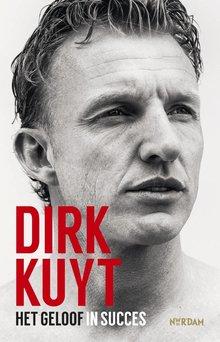 Jaap de Groot Dirk Kuyt - Het geloof in succes
