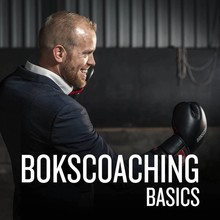 Berend Oosterhuis Bokscoaching Basics - Zodat jij kunt trainen en coachen met vechtsport als middel