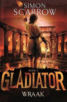 Simon Scarrow Gladiator Boek 4 - Wraak