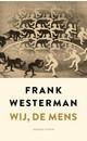 Meer info over Frank Westerman Wij, de mens bij Luisterrijk.nl