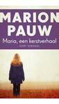 Marion Pauw Maria, een Kerstverhaal