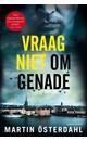 Meer info over Martin Österdahl Vraag niet om genade bij Luisterrijk.nl
