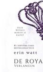 Erin Watt Royals 4 - Verlangen