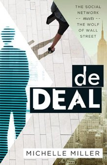 Michelle Miller De deal - The Social Network meets The Wolf of Wall Street