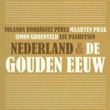 Yolanda Rodríguez Pérez Nederland & de Gouden Eeuw