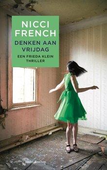 Nicci French Denken aan vrijdag - Een Frieda Klein thriller