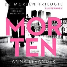 Anna Levander Morten - De Morten trilogie