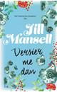 Jill Mansell Versier me dan