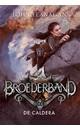 John Flanagan Broederband Boek 7 - De Caldera