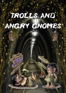 Ellen Spee Trolls and angry gnomes