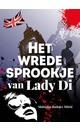 Meer info over Slobodan Radojev Mitric Het wrede sprookje van lady Di bij Luisterrijk.nl