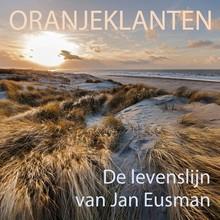 Peter de Ruiter De levenslijn van Jan Eusman - Oranjeklanten
