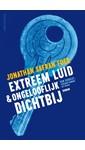 Meer info over Jonathan Safran Foer Extreem luid & ongelooflijk dichtbij bij Luisterrijk.nl