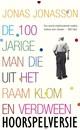 Meer info over Jonas Jonasson De 100-jarige man die uit het raam klom en verdween (hoorspelversie) bij Luisterrijk.nl