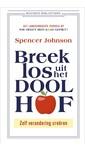 Spencer Johnson Breek los uit het Doolhof