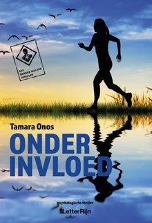 Tamara Onos Onder invloed