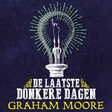 Graham Moore De laatste donkere dagen