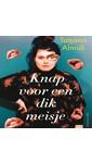 Meer info over Tatjana Almuli Knap voor een dik meisje bij Luisterrijk.nl