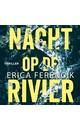 Meer info over Erica Ferencik Nacht op de rivier bij Luisterrijk.nl