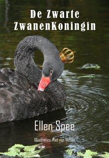 Ellen Spee De Zwarte Zwanenkoningin