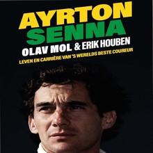 Olav Mol Ayrton Senna - Leven en carrière van 's werelds beste coureur