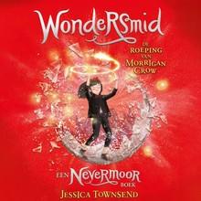 Jessica Townsend Wondersmid - De roeping van Morrigan Crow