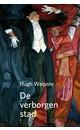 Hugh Walpole De verborgen stad