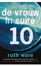 Ruth Ware De vrouw in suite 10