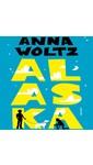 Meer info over Anna Woltz Alaska bij Luisterrijk.nl