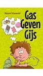 Margreet Schouwenaar Gas geven Gijs