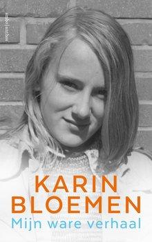 Karin Bloemen Mijn ware verhaal
