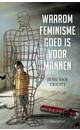 Meer info over Jens van Tricht Waarom feminisme goed is voor mannen bij Luisterrijk.nl
