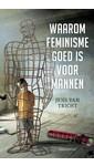 Jens van Tricht Waarom feminisme goed is voor mannen