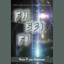 Peter P. van Oosterum FaSciFi - Korte verhalen in de sfeer van Fantasy en Science Fiction