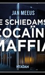 Jan Meeus De Schiedamse cocaïnemaffia